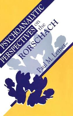 Psychoanalytic Perspectives on the Rorschach by Paul M. Lerner