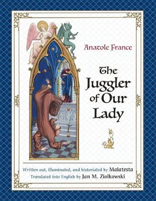 The Juggler of Our Lady by Anatole France