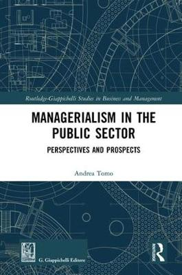 Managerialism in the Public Sector: Perspectives and Prospects book