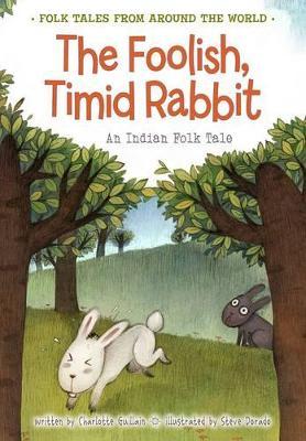 Foolish, Timid Rabbit book