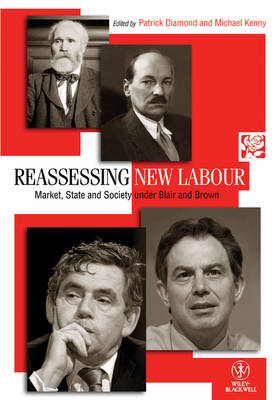 Reassessing New Labour by Patrick Diamond