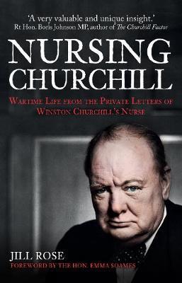 Nursing Churchill by Jill Rose