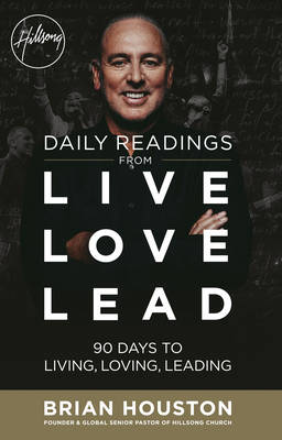 Daily Readings from Live Love Lead by Brian Houston