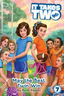 May the Best Twin Win by Belle Payton
