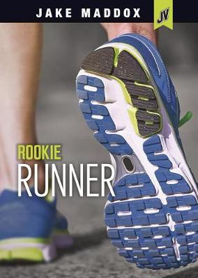Rookie Runner by Jake Maddox