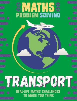 Maths Problem Solving: Transport by Anita Loughrey