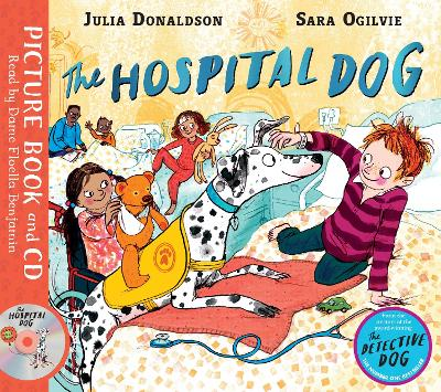The Hospital Dog: Book and CD Pack by Julia Donaldson