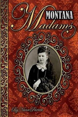 Montana Madams by Nan Parrett