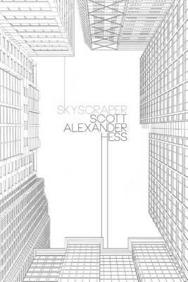 Skyscraper by Scott Alexander Hess