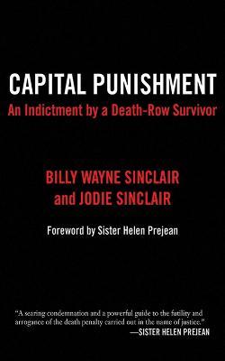 Capital Punishment by Billy Wayne Sinclair