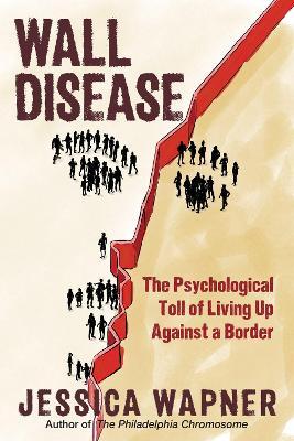 Wall Disease by Jessica Wapner