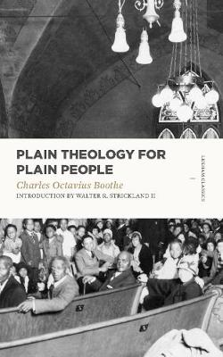 Plain Theology for Plain People by Charles Octavius Boothe