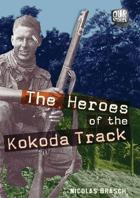 Heroes of the Kokoda Track book