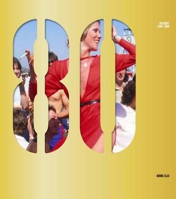 Decadent 1980-2000 by Rennie Ellis
