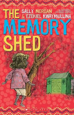 The Memory Shed by Sally Morgan