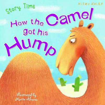Just So Stories How the Camel Got His Hump book