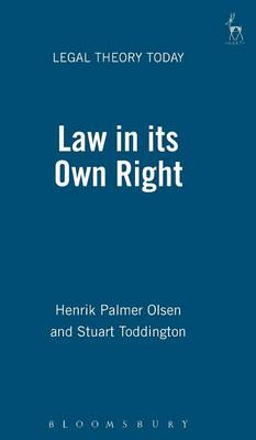 Law in Its Own Right by Henrik Palmer Olsen