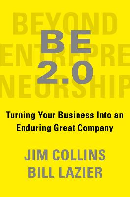 Beyond Entrepreneurship 2.0 by Jim Collins
