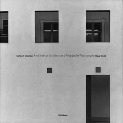 Karljosef Schattner, Klaus Kinold: Architecture and Photography Correspondences by Klaus Kinold