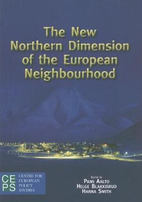 New Northern Dimension of the European Neighborhood by Pami Aalto