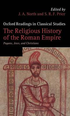 Religious History of the Roman Empire by S. R. F. Price