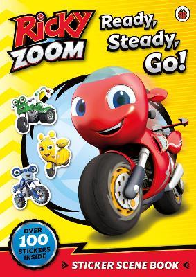 Ricky Zoom: Ready, Steady, Go!: Sticker Scene Book book