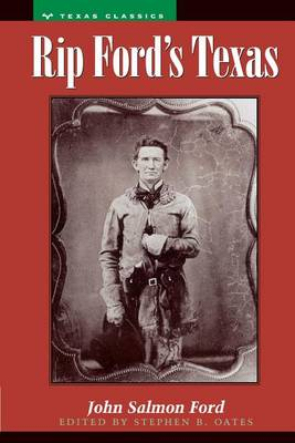 Rip Ford's Texas by John Salmon Ford