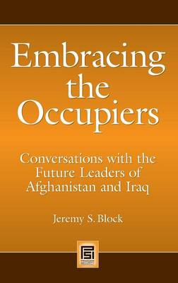 Embracing the Occupiers by Jeremy S. Block