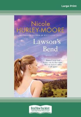 Lawson's Bend by Nicole Hurley-Moore