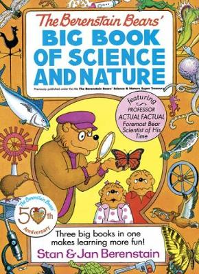 Berenstain Bears' Big Book of Science and Nature by Stan Berenstain