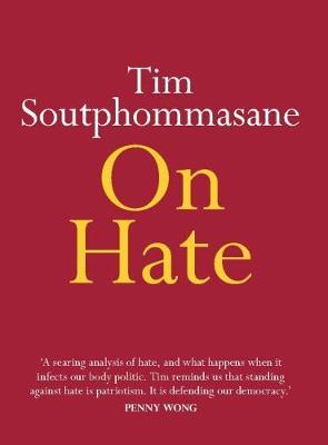 On Hate by Tim Soutphommasane