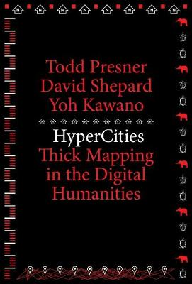 Hypercities by Todd Presner