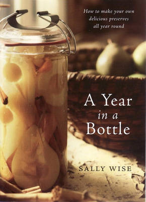 Year In A Bottle by Sally Wise
