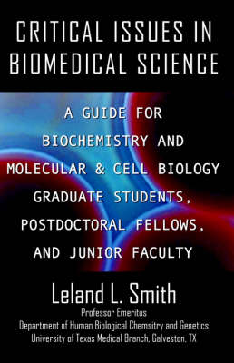Critical Issues in Biomedical Science by Leland L. Smith