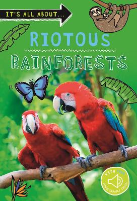 It's all about... Riotous Rainforests book