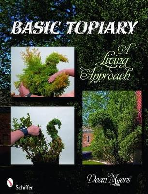 Basic Topiary by Dean Myers