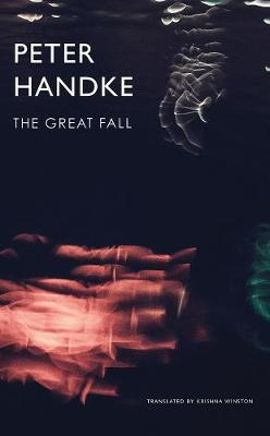 The Great Fall by Peter Handke