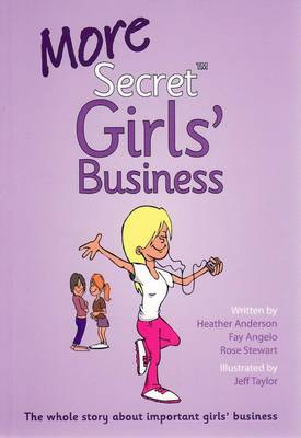 More Secret Girls' Business by Fay Angelo