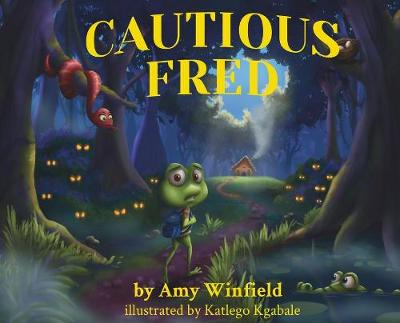 Cautious Fred by Amy Winfield