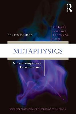 Metaphysics by Michael J. Loux