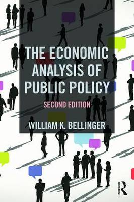 The Economic Analysis of Public Policy by William K. Bellinger