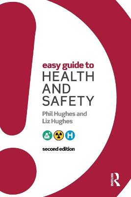 Easy Guide to Health and Safety by Liz Hughes