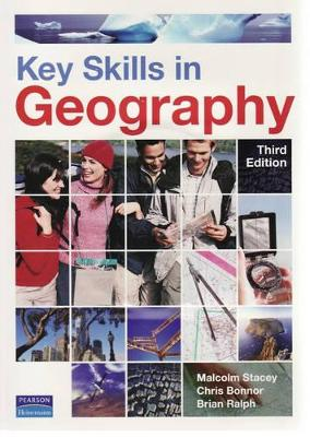 Key Skills in Geography by Malcolm Stacey