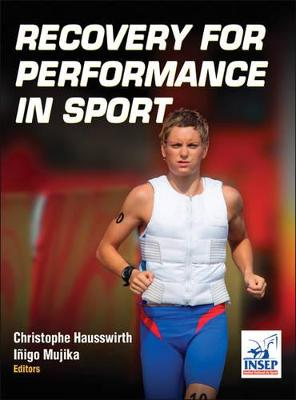 Recovery for Performance in Sport by Christophe Hausswirth