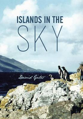 Islands in the Sky by David Gates