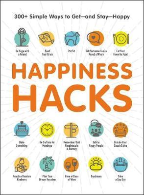 Happiness Hacks by Adams Media