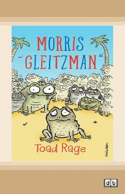 Toad Rage: Toad Series (book 1) by Morris Gleitzman