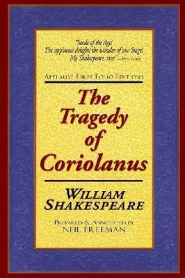The Tragedie of Coriolanus by William Shakespeare