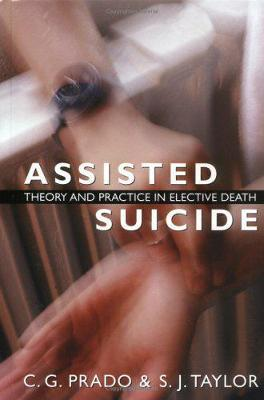 Assisted Suicide by C. G. Prado