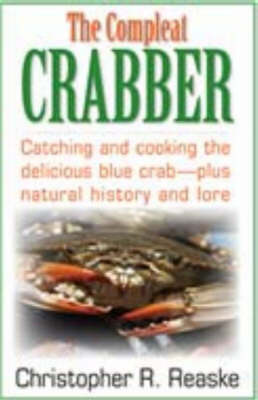 Compleat Crabber by Christopher R. Reaske